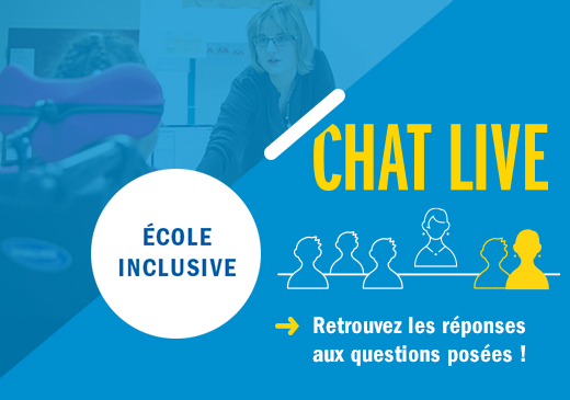 Chat Live : Ecole inclusive